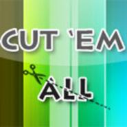 Cut Em All