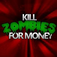 Kill Zombies For Money