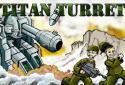 Titan Turret