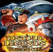 Untold Legends  The Warrior's Code