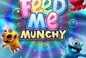 Feed Me Munchy