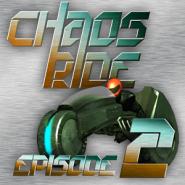 Chaos Ride - Episode 2
