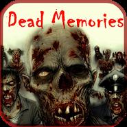 Dead Memories : Quest