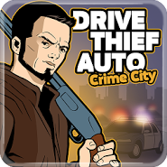 Drive Thief Auto: Crime City