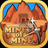 Infinite Mine :Mine of Mine