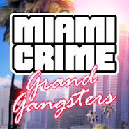 Miami Crime: Grand Gangsters
