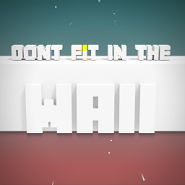 Не Впишись в Стену