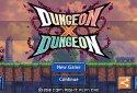 Dungeon X Dungeon