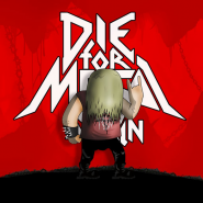 Die For Metal Again