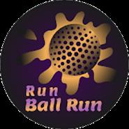 RUN BALL RUN