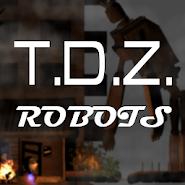 T.D.Z. Robots Story - the Soviet Apocalypse