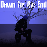 Dawn for the End