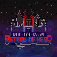Endless Battle: Return of Hero +1
