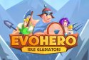 EvoHero - Idle Gladiators